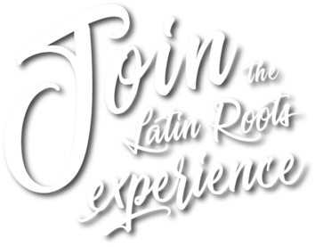 Join The latin Roots experienceshadow